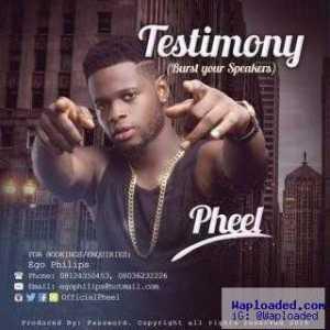 Pheel - Testimony (Burst Your Speakers) [prod. Password]